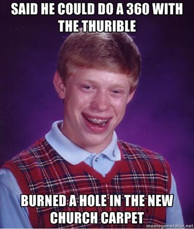 Unlucky Thurifer